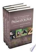 The International Encyclopedia Of Primatology 3 Volume Set