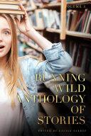 Running Wild Anthology of Stories  Volume 3