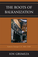 The Roots of Balkanization Pdf/ePub eBook