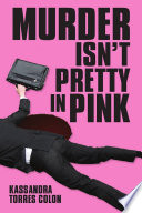 Murder Isn t Pretty In Pink