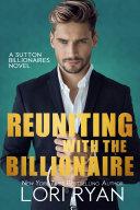 Reuniting with the Billionaire (The Sutton Billionaires Book 2) Pdf/ePub eBook