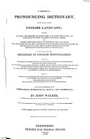 A Critical Pronouncing Dictionary  And Expositor of the English Language    New Ed   Carefully Rev   Corr  and Enl