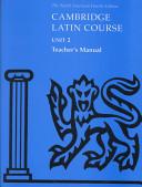 Cambridge Latin Course Unit 2 Teacher s Manual North American edition
