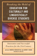 Breaking the Mold of Education for Culturally and Linguistically Diverse Students Pdf/ePub eBook
