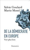 De la démocratie en Europe. Voir plus loin