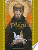 Saint Francis Of Assisi Devotions Prayers Living Wisdom