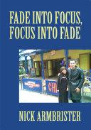 Fade into Focus, Focus into Fade Pdf/ePub eBook