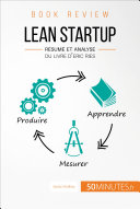 Lean Startup d'Eric Ries (Book Review)
