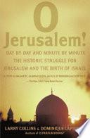 """""""O Jerusalem"""" by Larry Collins, Dominique Lapierre"""