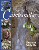Dwarf Campanulas and Associated Genera