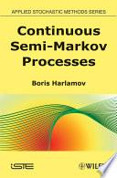 Continuous Semi Markov Processes