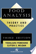 """Food Analysis: Theory and Practice"" by Yeshajahu Pomeranz, Clifton E. Meloan"