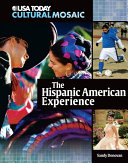 The Hispanic American Experience