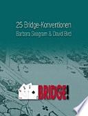 25 Bridge-Konventionen, die Sie kennen sollten