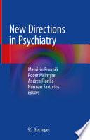 New Directions in Psychiatry