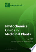 Phytochemical Omics in Medicinal Plants