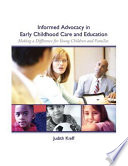 Informed Advocacy in Early Childhood Care and Education  : Making a Difference for Young Children and Families