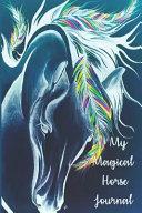 My Magical Horse Journal