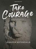 Take Courage   Bible Study Book