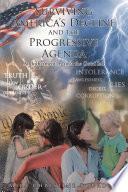 Surviving America's Decline and the Progressive Agenda