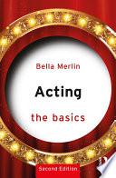 Acting The Basics