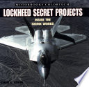 Lockheed Secret Projects   Inside the Skunk Works