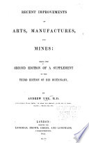 Recent Improvements In Arts Manufactures And Mines