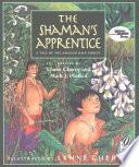 The Shaman s Apprentice