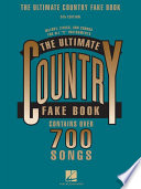 The Ultimate Country Fake Book (Songbook)