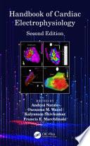 Handbook of Cardiac Electrophysiology
