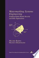 Watermarking Systems Engineering
