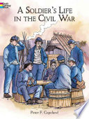 A Soldier s Life in the Civil War