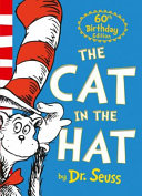 Dr  Seuss   the Cat in the Hat  60th Anniversary Edition  Book