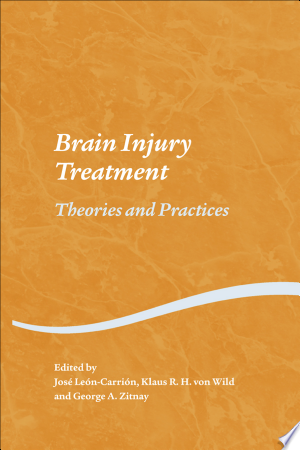 Download Brain Injury Treatment Free Books - Dlebooks.net