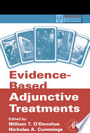 Evidence Based Adjunctive Treatments
