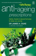 The Green Pharmacy Anti Ageing Prescriptions