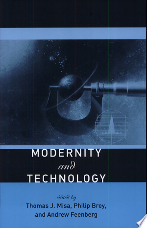Download Modernity and Technology Free Books - eBookss.Pro