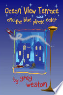Ocean View Terrace and the Blue Pirate Eater Book