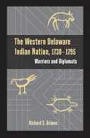 The Western Delaware Indian Nation  1730 1795