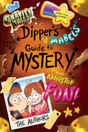 Gravity Falls  Dipper s and Mabel s Guide to Mystery and Nonstop Fun  Book