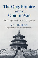The Qing Empire and the Opium War