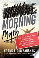 The Morning Myth