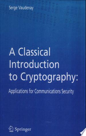 Free Download A Classical Introduction to Cryptography PDF - Writers Club
