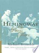 Hemingway  The Paris Years Book
