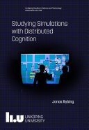Studying Simulations with Distributed Cognition