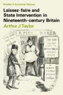 Laissez faire and State Intervention in Nineteenth century Britain