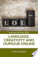 Language  Creativity and Humour Online