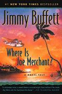 Where Is Joe Merchant