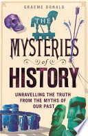 The Mysteries of History