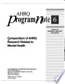 Compendium of AHRQ Research Related to Mental Health